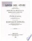 Luces del otomí, ó, Gramática del idioma que hablan los indios en la República Mexicana