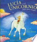 Lucía y el unicornio felices para siempre