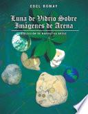 Luna De Vidrio Sobre Imágenes De Arena