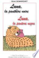 Luna, la pantera negra / Luna, la panthère noire