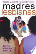 Madres Lesbianas
