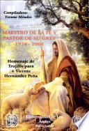 Maestro de la fe y pastor de su grey