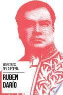 Maestros de la Poesia - Rubén Darío