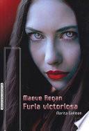 Maeve Regan 5. Furia Victoriosa