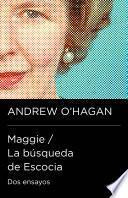 Maggie / La búsqueda de Escocia (Colección Endebate)