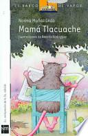 Mama Tlacuache/ Tlacuache Mom