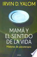 Mama y el sentido de la vida