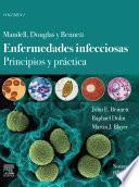 Mandell, Douglas y Bennett. Enfermedades infecciosas. Principios y práctica