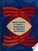 Manejo Integral de Cuencas Y Trans - Ferencia de Technologia Agropecuaria