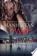 Manhattan Wolf -Toda Una Dama, Cuando Tu No Miras-