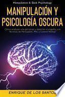 Manipulación y Psicología Oscura (Manipulation & Dark Psychology)