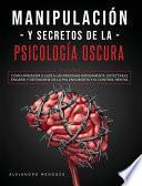 Manipulación y secretos de la psicología oscura