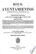 Manual de Ayuntamientos ... Segunda edicion ... aumentada