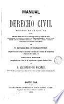 Manual de derecho civil vigente en Cataluña