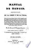 Manual de Madrid, Descripcion de la corte y de la villa ... Segunda edicion ... aumentada. (Apendice al Manual.).
