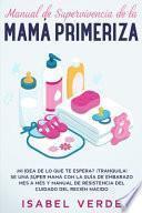 Manual de Supervivencia de la Mamá Primeriza