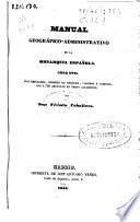 Manual geográfico-administrativo de la monarquía española