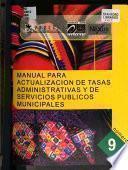Manual para actualización de tasas administrativas y de servicios públicos municipales