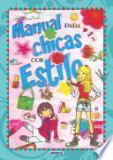 Manual para chicas con estilo / Manual for Stylish Girls