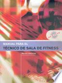 MANUAL PARA EL TÉCNICO DE SALA DE FITNESS (Color)