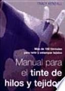 Manual para el tinte de hilos y tejidos