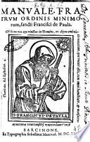 Manuale, fratrum ordinis Minimorum, sancti Francisci de Paula