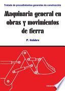 Maquinaria general en obras y movimientos de tierra