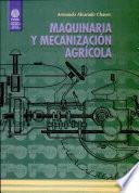 Maquinaria Y Mecanización Agrícola