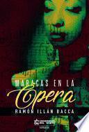 Maracas en la ópera