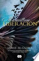 Maravillosa liberacin / Beautiful Redemption