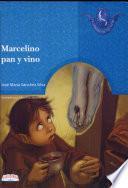 MARCELINO PAN Y VINO, 2a. Ed.