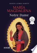 María Magdalena Notre Dame