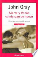 Marte y Venus comienzan de nuevo