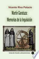 Martín Garatuza: Memorias de la Inquisición