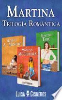 Martina: Tres libros en español de romance contemporáneo