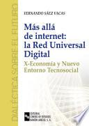 Más allá de internet: la red universal digital