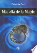 Más allá de la matrix