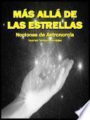 Más allá de las estrellas: nociones de Astronomía