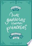 Más guerreras, menos princesas