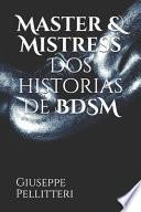 Master & Mistress Dos historias de BDSM