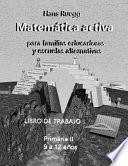Matemática Activa Para Familias Educadoras y Escuelas Alternativas