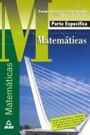 Matematicas. Prueba Especifica. Prueba de Acceso a la Universidad Para Mayores de 25 Años.e-book
