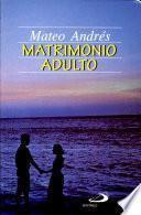 MATRIMONIO ADULTO