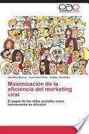Maximización de la eficiencia del marketing viral