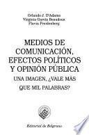 Medios de comunicación, efectos políticos y opinión pública
