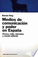 Medios de comunicación y poder en España