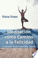 Meditación como Camino a la Felicidad