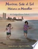 Meintras Sale el Sol, Mañana en Mazatlán