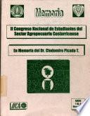 Memoria II Congreso Nacional de Estudiantes del Sector Agropecuario Costarricense en Memoria del Dr. Clodomiro Picado T.