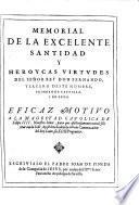 Memorial de la excelente santitad y heroyas virtudes del rey don Fernando III. deste nombre, I. de Castilla i de Leon